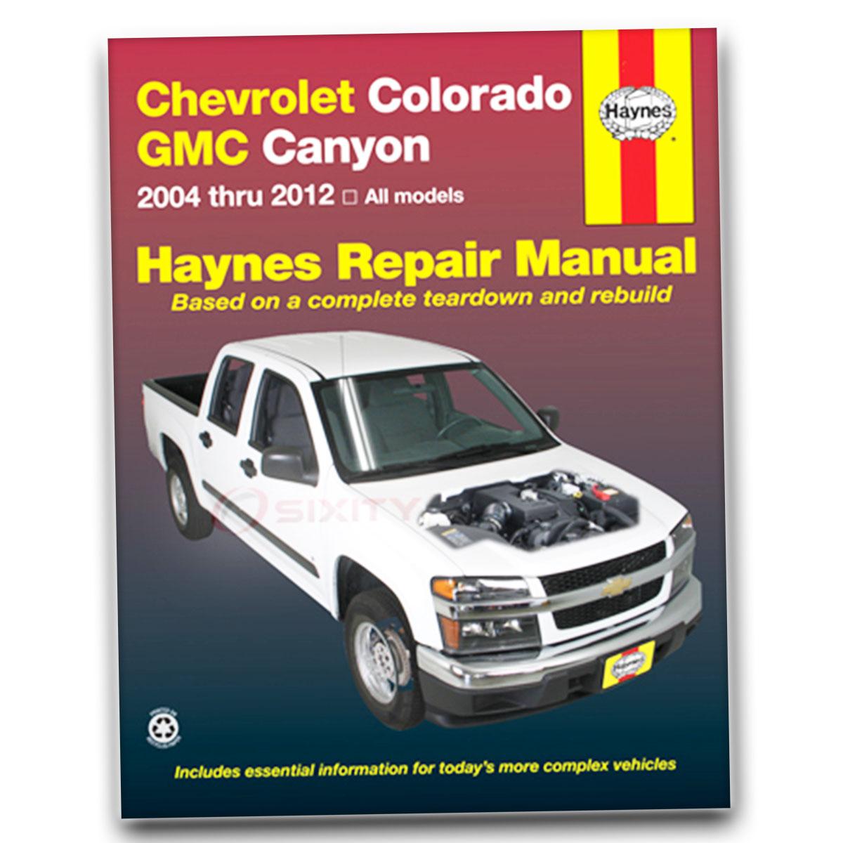 chevy colorado haynes repair manual base sport ls z71 z85 lt wt shop rh ebay com Chevy Colorado Diesel 2005 Chevy Colorado Manual Book