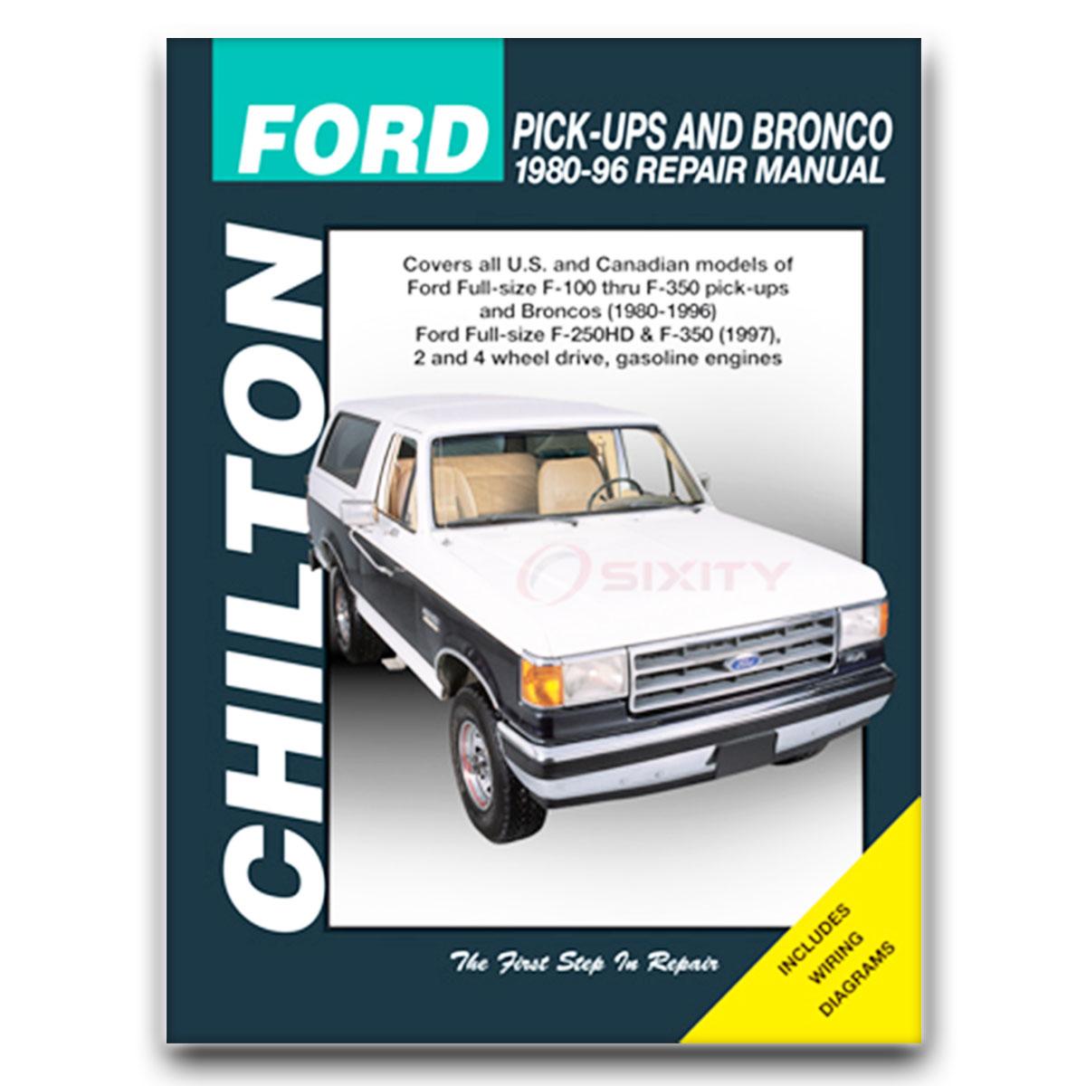 CHILTON BOOKS 26664 Repair Manual Ford F150 F250 F350 Super-Duty /& Bronco 80-96