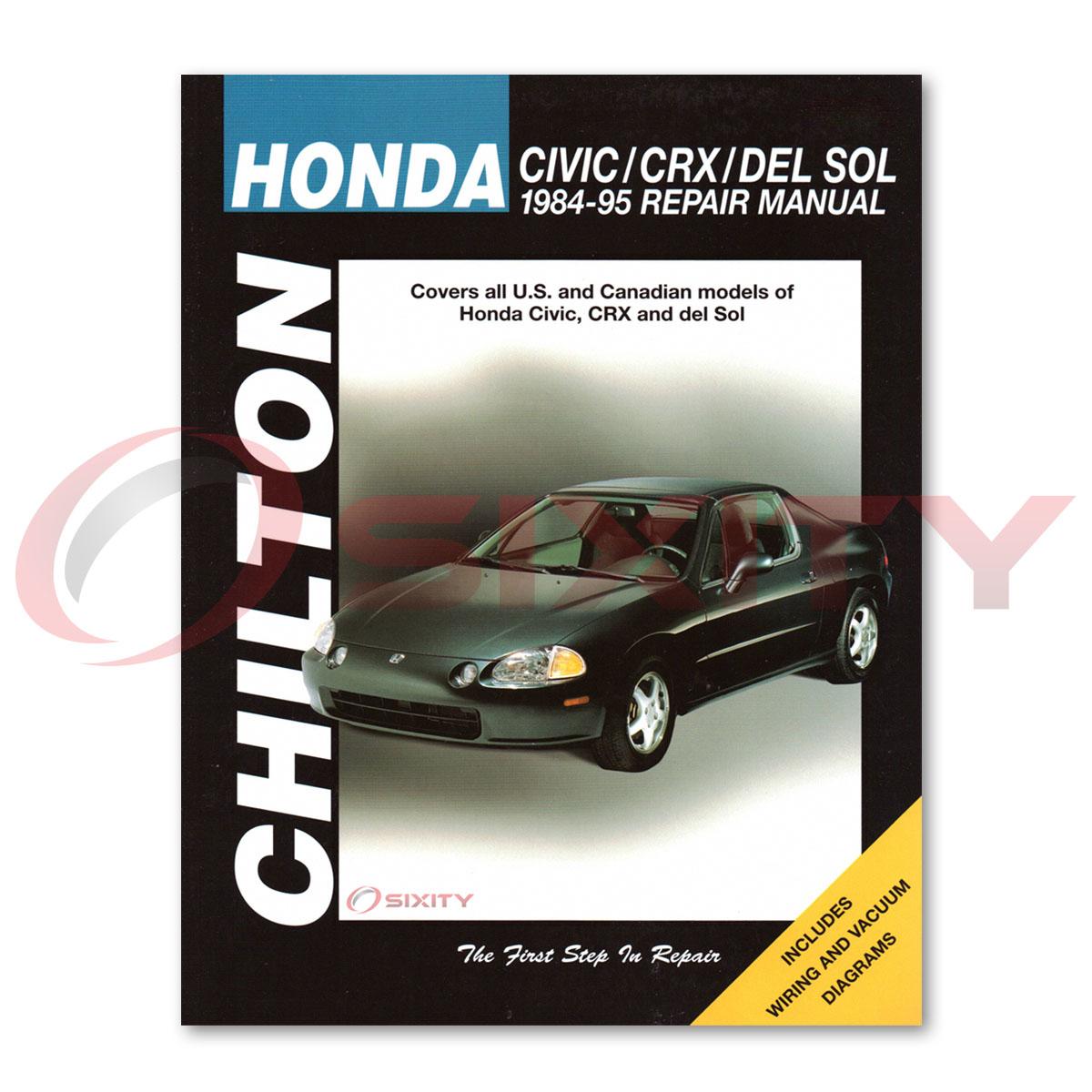 Honda Civic Chilton Repair Manual EX Si Base DX CRX VX RT 4WD Wagovan .