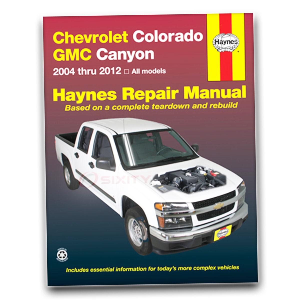 haynes chevrolet colorado gmc canyon 04 10 repair manual 24027 shop rh ebay com 2005 gmc canyon repair manual gmc canyon repair manual 2015 pdf