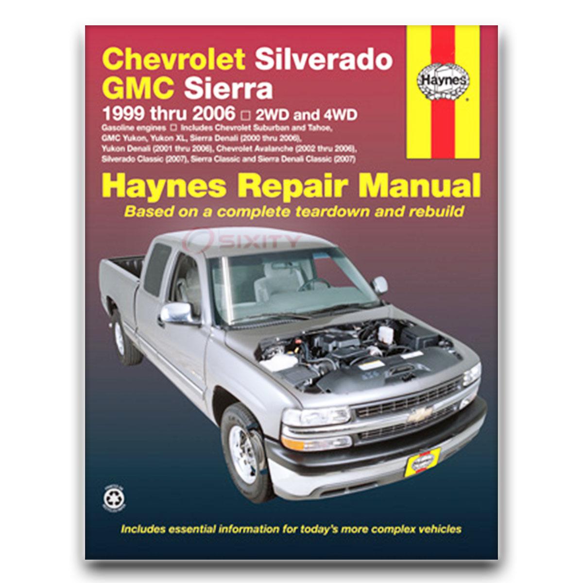 Haynes Repair Manual 24066 for Chevrolet Silverado Pick-up 99-06 Shop wc
