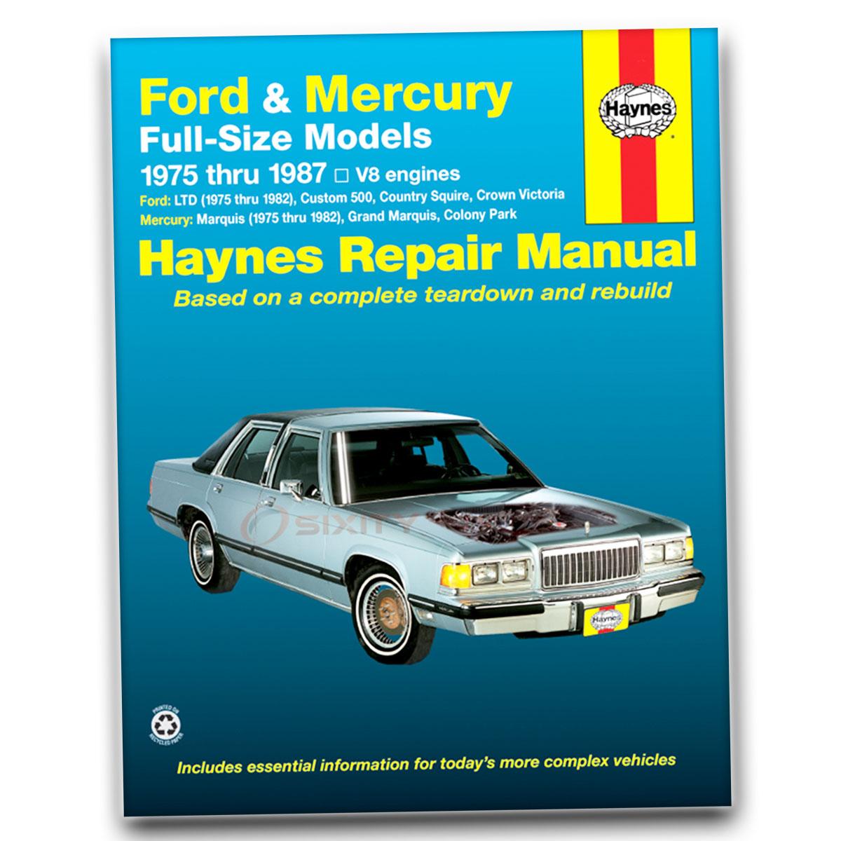 Ford Service Manuals: Haynes Ford Mercury Full Size Sedans 75-87 Repair Manual