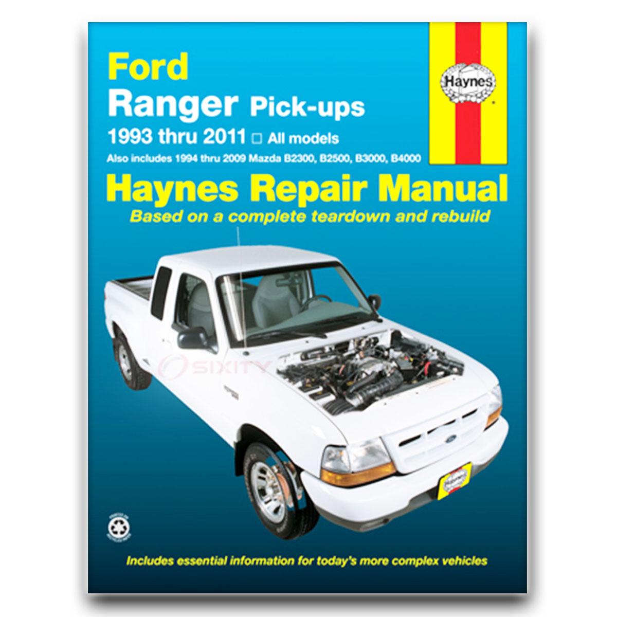 Ford Service Manuals: Haynes Ford Ranger Mazda Pick-ups 93-10 Repair Manual
