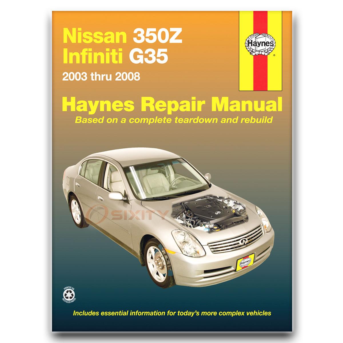 haynes nissan 350z infiniti g35 03 08 repair manual 72011 shop rh ebay com infiniti g35 repair manual infiniti g35 owners manual 2008
