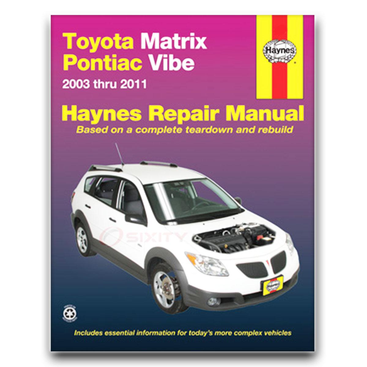 haynes toyota matrix pontiac vibe 03 11 repair manual 92060 shop rh ebay com Haynes Manual Monte Carlo Back haynes repair manual toyota matrix